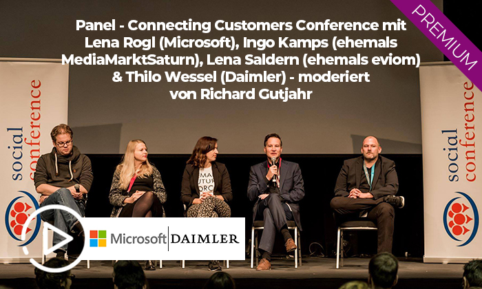 Panel – Connecting Customers Conference mit Lena Rogl (Microsoft), Ingo Kamps (ehemals MediaMarktSaturn), Lena Saldern (ehemals eviom) & Thilo Wessel (Daimler) – moderiert von Richard Gutjahr